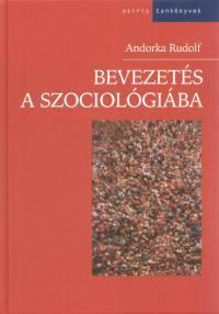 ANDORKA RUDOLF: Bevezetés a szociológiába