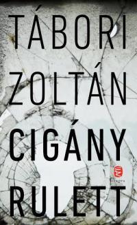 Tábori Zoltán: Cigány rulett