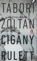 Cigány rulett - Tábori Zoltán